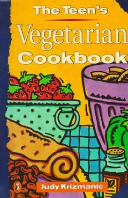 The Teen's Vegetarian Cookbook (Paperback)