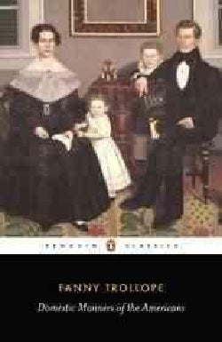 Domestic Manners of the Americans (Paperback)