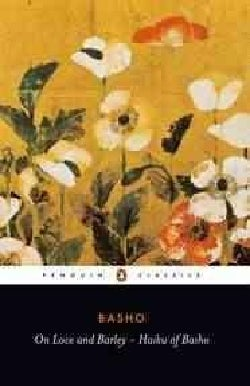 On Love and Barley Haiku of Basho (Paperback)