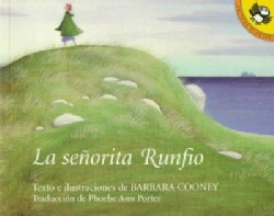 La Senorita Runfio / Miss Rumphius (Paperback)