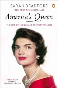 America's Queen: The Life of Jacqueline Kennedy Onassis (Paperback)