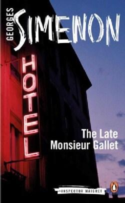 The Late Monsieur Gallet (Paperback)