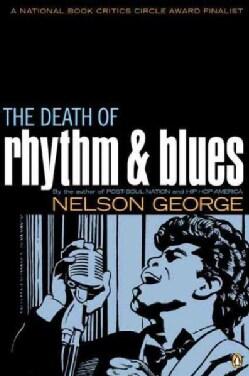 The Death of Rhythm & Blues (Paperback)
