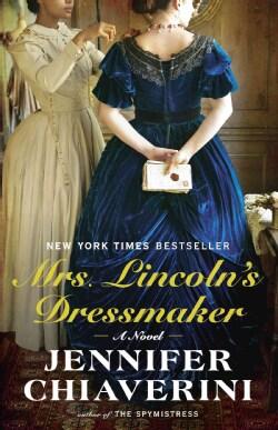 Mrs. Lincoln's Dressmaker (Paperback)