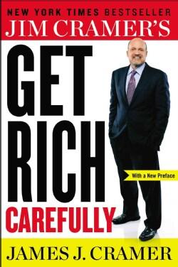 Jim Cramer's Get Rich Carefully (Paperback)