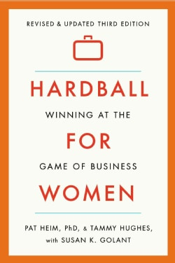 Hardball for Women: Winning at the Game of Business (Paperback)