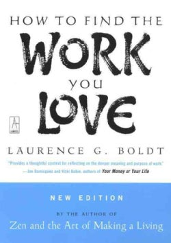 How to Find the Work You Love (Paperback)
