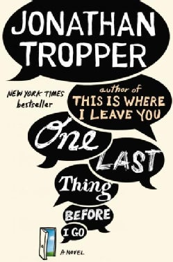 One Last Thing Before I Go (Paperback)