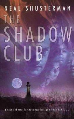 The Shadow Club (Paperback)