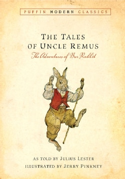 The Tales of Uncle Remus: The Adventures of Brer Rabbit (Paperback)