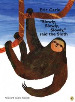 Slowly, Slowly, Slowly Said the Sloth (Paperback)