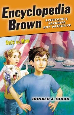 Encyclopedia Brown Gets His Man (Paperback)