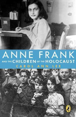 Anne Frank and the Children of the Holocaust (Paperback)
