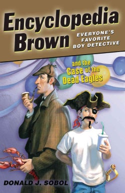 Encyclopedia Brown and the Case of the Dead Eagles (Paperback)