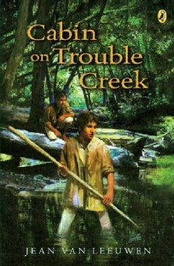 Cabin on Trouble Creek (Paperback)