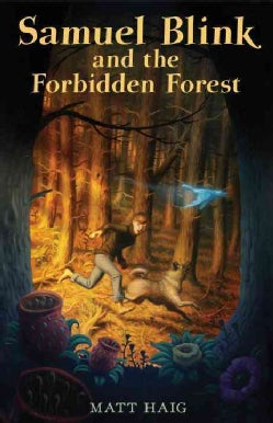 Samuel Blink and the Forbidden Forest (Paperback)