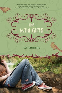 The Wild Girls (Paperback)