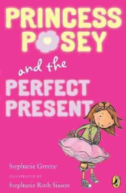 Princess Posey and the Perfect Present (Paperback)