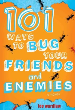 101 Ways to Bug Your Friends and Enemies (Paperback)