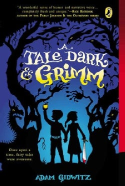 A Tale Dark & Grimm (Paperback)