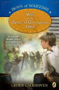 Will at the Battle of Gettysburg 1863 (Paperback)