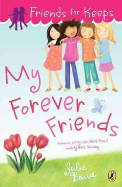 My Forever Friends (Paperback)
