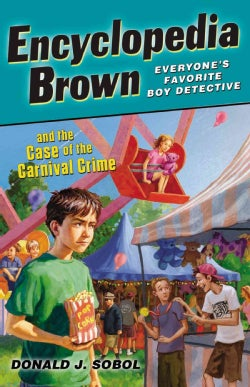 Encyclopedia Brown and the Case of the Carnival Crime (Paperback)