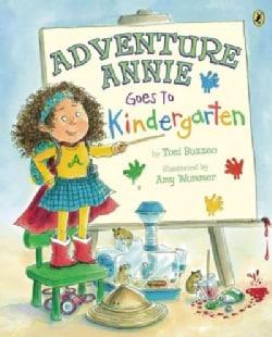 Adventure Annie Goes to Kindergarten (Paperback)