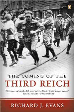 The Coming Of The Third Reich (Paperback)