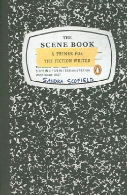 The Scene Book: A Primer for the Fiction Writer (Paperback)