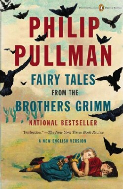 Fairy Tales from the Brothers Grimm: A New English Version (Paperback)