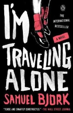 I'm Traveling Alone (Paperback)