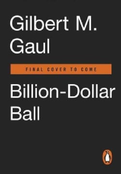Billion-Dollar Ball: A Journey Through the Big-Money Culture of College Football (Paperback)