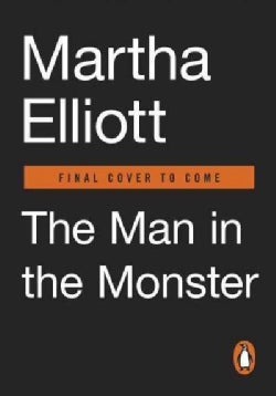 The Man in the Monster: Inside the Mind of a Serial Killer (Paperback)