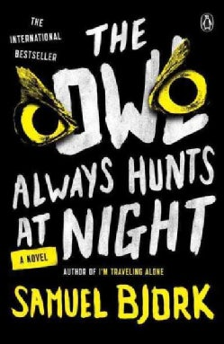 The Owl Always Hunts at Night (Paperback)