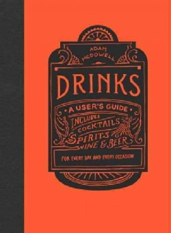 Drinks: A User's Guide (Hardcover)