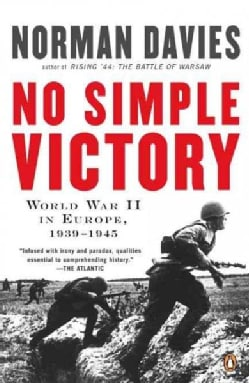 No Simple Victory: World War II in Europe, 1939 - 1945 (Paperback)