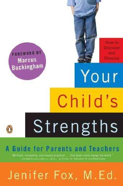 Your Child's Strengths: A Guide for Parents and Teachers (Paperback)
