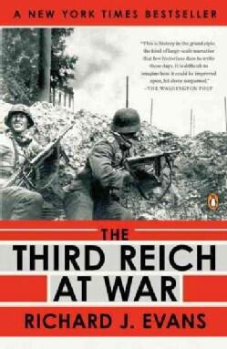 The Third Reich at War: 1939-1945 (Paperback)