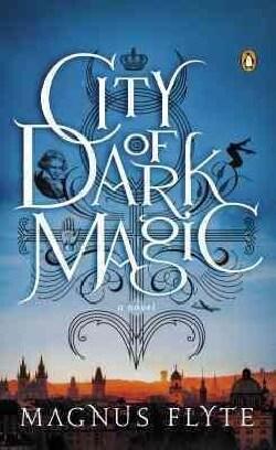City of Dark Magic (Paperback)