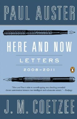 Here and Now: Letters, 2008-2011 (Paperback)