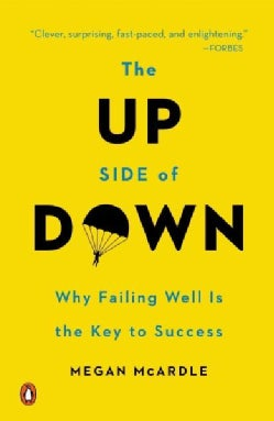 The Up Side of Down: Why Failing Well Is the Key to Success (Paperback)