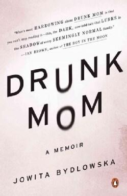 Drunk Mom (Paperback)
