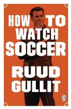 How to Watch Soccer (Paperback)