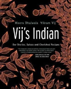 Vij's Indian: Our Stories, Spices, and Cherished Recipes (Paperback)
