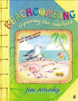 Beachcombing: Exploring the Seashore (Paperback)