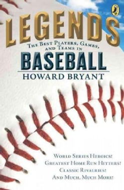 Legends: The Best Players, Games, and Teams in Baseball (Paperback)