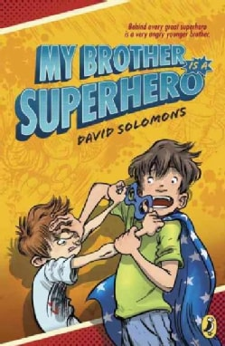 My Brother Is a Superhero (Paperback)