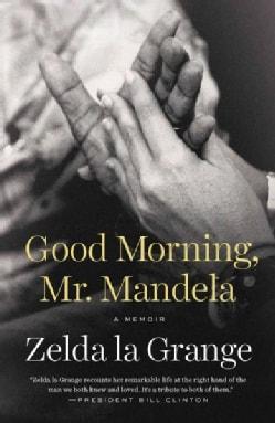 Good Morning, Mr. Mandela (Paperback)