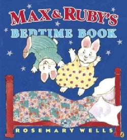 Max & Ruby's Bedtime Book (Paperback)
